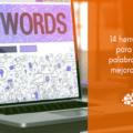 Herramientas para buscar palabras clave y mejorar el seo