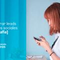 Generar leads con las redes sociales