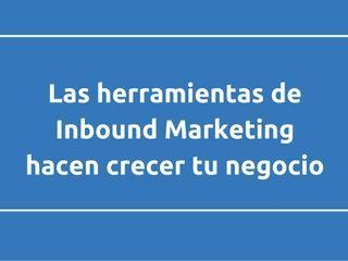 Las herramientas Inbound Marketing