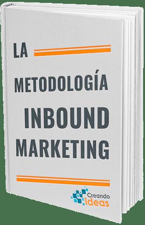 Ebook la metodología Inbound Marketing