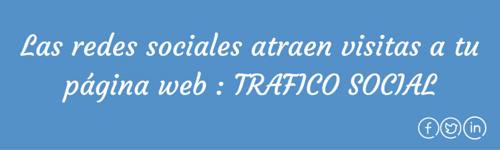 Tráfico web atraer visitas con las redes sociales