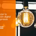 Iniciar las transformación digital de las empresas